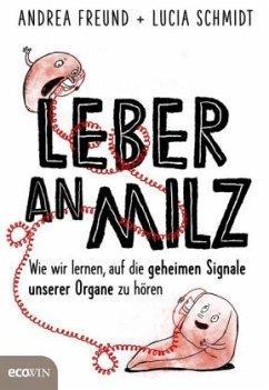Leber an Milz - Freund, Andrea; Schmidt, Lucia