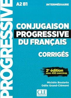 Conjugaison progressive du français. Niveau intermédiaire - 2ème édition. Corrigés