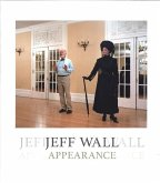 Jeff Wall: Appearance