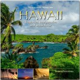 Hawaii - Tropisches Inselparadies und wilde Natur
