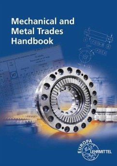 Mechanical and Metal Trades Handbook - Gomeringer, Roland; Wieneke, Falko; Heinzler, Max; Kilgus, Roland; Menges, Volker; Oesterle, Stefan; Rapp, Thomas; Scholer, Claudius; Stenzel, Andreas; Stephan, Andreas