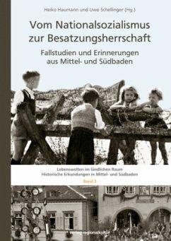Vom Nationalsozialismus zur Besatzungsherrschaft