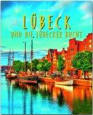 Reise durch Lübeck und die Lübecker Bucht