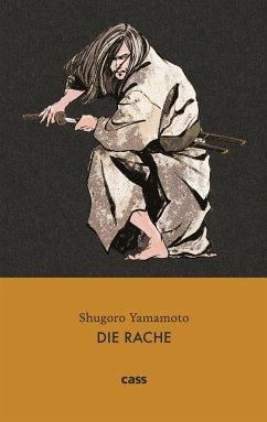 Die Rache - Yamamoto, Shugoro