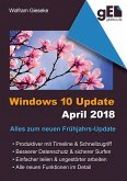 Windows 10 Update April 2018 (eBook, ePUB)