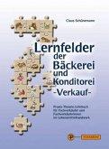 Lernfelder der Bäckerei und Konditorei - Verkauf, m. CD-ROM