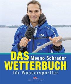 Das Wetterbuch für Wassersportler (eBook, PDF) - Schrader, Meeno