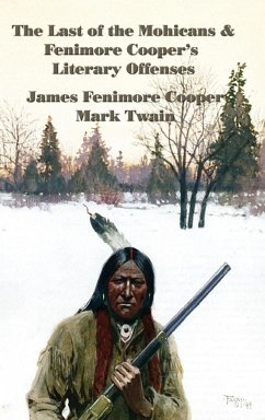 The Last of the Mohicans & Fenimore Cooper's Literary Offenses
