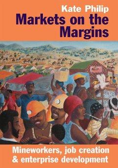 Markets on the Margins (eBook, ePUB) - Philip, Kate