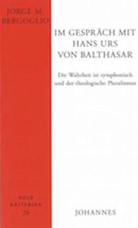 Im Gespräch mit Hans Urs von Balthasar