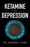 Ketamine for Depression (eBook, ePUB)