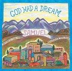 God Had a Dream Samuel (eBook, ePUB)