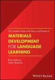 The Complete Guide to the Theory and Practice of Materials Development for Language Learning (eBook, PDF)