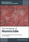 The Handbook of Homicide (eBook, ePUB)
