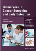 Biomarkers in Cancer Screening and Early Detection (eBook, ePUB)