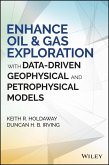 Enhance Oil and Gas Exploration with Data-Driven Geophysical and Petrophysical Models (eBook, ePUB)
