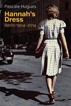 Hannah's Dress (eBook, ePUB) - Hugues, Pascale