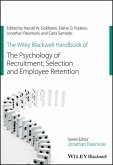 The Wiley Blackwell Handbook of the Psychology of Recruitment, Selection and Employee Retention (eBook, ePUB)