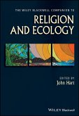 The Wiley Blackwell Companion to Religion and Ecology (eBook, PDF)