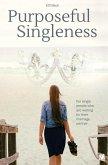 Purposeful Singleness (eBook, ePUB)
