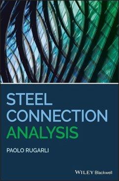 Steel Connection Analysis (eBook, ePUB) - Rugarli, Paolo