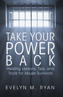 Take Your Power Back (eBook, ePUB)