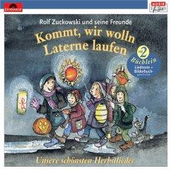Kommt, wir wolln Laterne laufen (Neuversion) - Zuckowski,Rolf Und Seine Freunde
