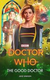 Doctor Who: The Good Doctor (eBook, ePUB)