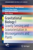 Gravitational Biology I
