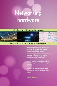 Networking hardware A Clear and Concise Referen...