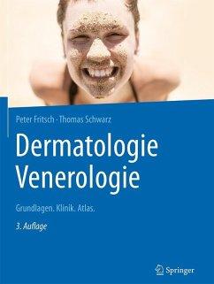 Dermatologie Venerologie (eBook, PDF) - Fritsch, Peter; Schwarz, Thomas