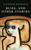 Bliss, and Other Stories (eBook, ePUB)