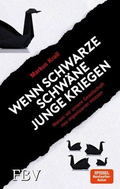 Wenn schwarze Schwäne Junge kriegen (eBook, ePUB) - Krall, Markus