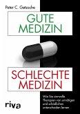 Gute Medizin, schlechte Medizin (eBook, PDF)