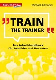Train the Trainer (eBook, ePUB)