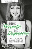 Meine Freundin, die Depression (eBook, PDF)
