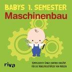 Babys erstes Semester - Maschinenbau (eBook, PDF)