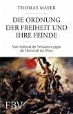 Die Ordnung der Freiheit und ihre Feinde (eBook, PDF)