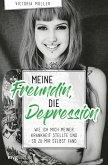 Meine Freundin, die Depression (eBook, ePUB)