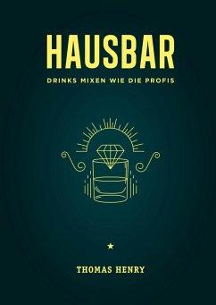Hausbar (eBook, ePUB) - Henry, Thomas