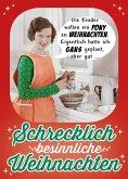 Schrecklich besinnliche Weihnachten (eBook, PDF)