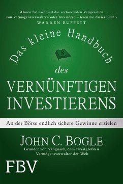 Das kleine Handbuch des vernünftigen Investierens (eBook, ePUB) - Bogle, John C.