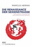 Die Renaissance der Seidenstraße (eBook, ePUB)