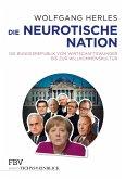 Die neurotische Nation (eBook, PDF)