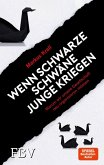 Wenn schwarze Schwäne Junge kriegen (eBook, PDF)