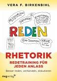 Rhetorik. Redetraining für jeden Anlass (eBook, PDF)