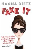 Fake it (eBook, ePUB)