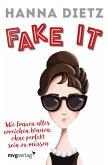 Fake it (eBook, PDF)