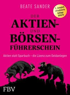 Der Aktien- und Börsenführerschein (eBook, ePUB) - Sander, Beate