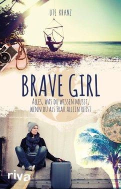 Brave Girl (eBook, ePUB) - Kranz, Ute